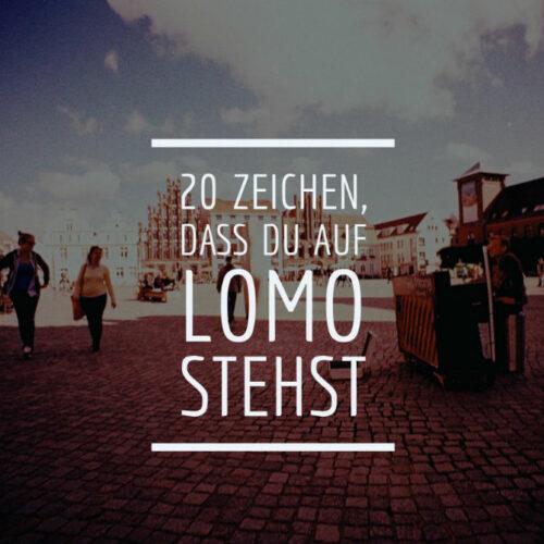 20 Zeichen, dass du auf Lomo stehst Lomography Lomoherz