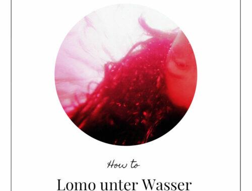Lomo unter Wasser - Tutorial (c) Lomoherz