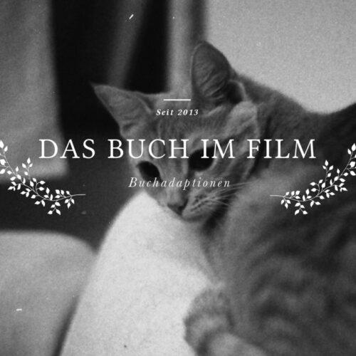 Buch im Film 9 Buchadaptionen Lomoherz