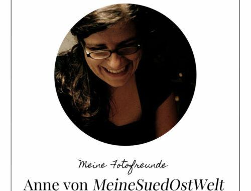 Fotofreunde Anne von MeineSuedOstWelt