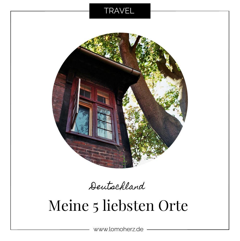 5 liebste Orte in Deutschland (c) Lomoherz
