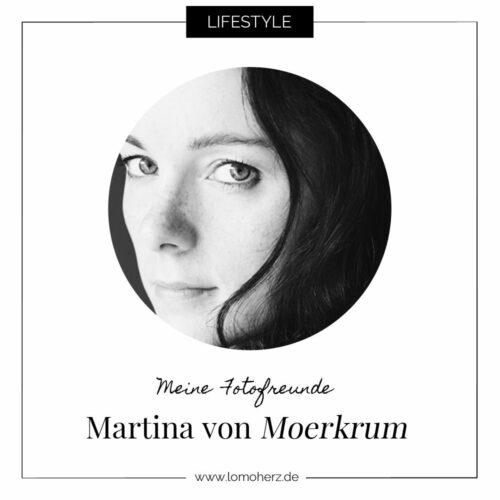 Lomoherz Fotofreunde Martina Moerkrum