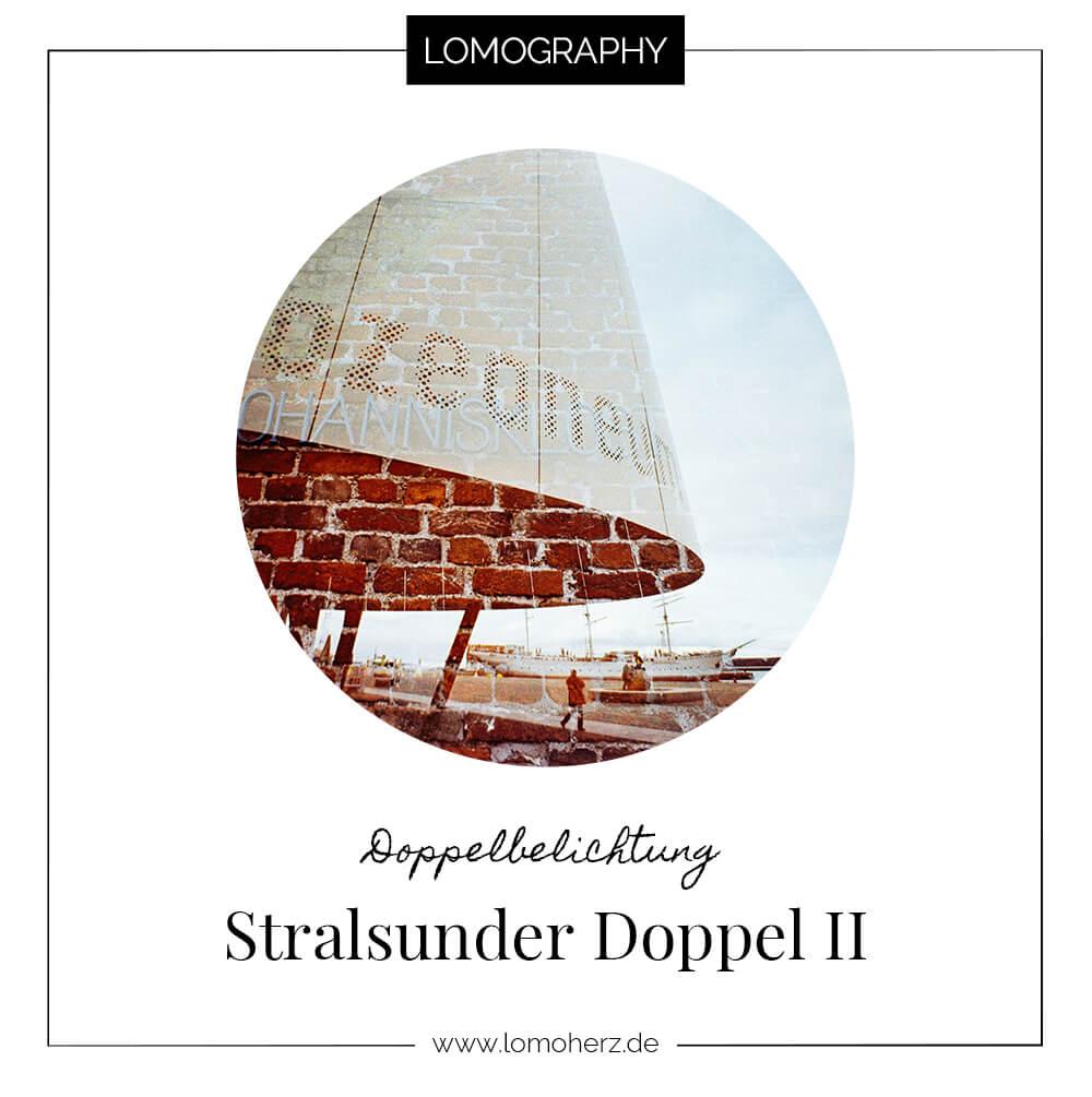 Stralsunder Doppel - Doppelbelichtungen aus Stralsund