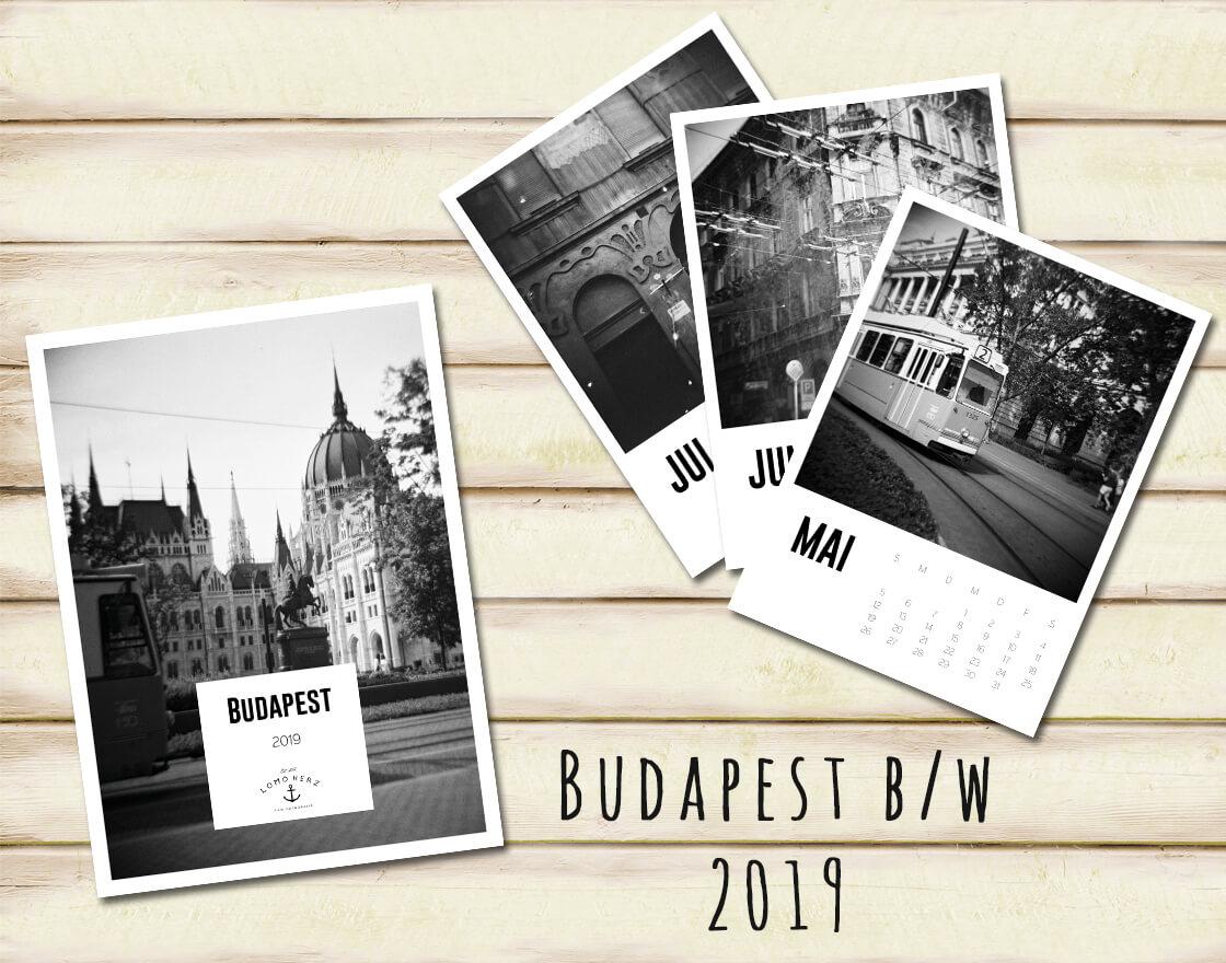 Kalender Calendar 2019 Lomoherz Budapest black and white schwarzweiß
